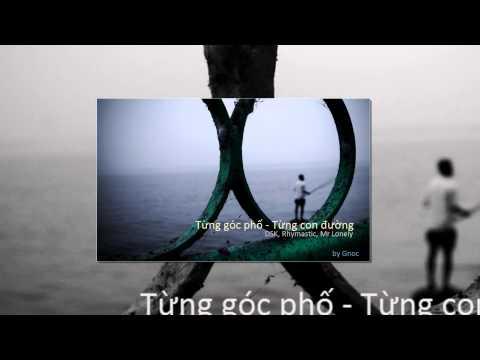[MV][Fanmade][HD] Từng con đường - Từng góc phố | DSK, Rhymastic, Mr Lonely