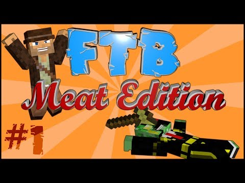 FTB Meat Edition - Oh Yeah! New Series! #1