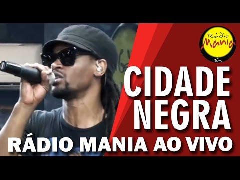 Rádio Mania - Cidade Negra - Onde Você Mora?