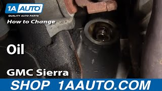 How To Change Oil Chevy Silverado GMC Sierra 2500HD 6.0L