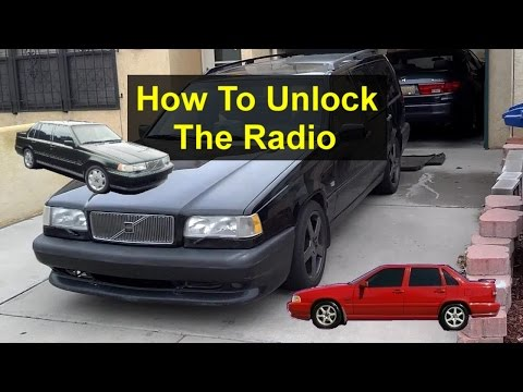 How To Unlock A Volvo Radio With The Code For 850, 960 ...