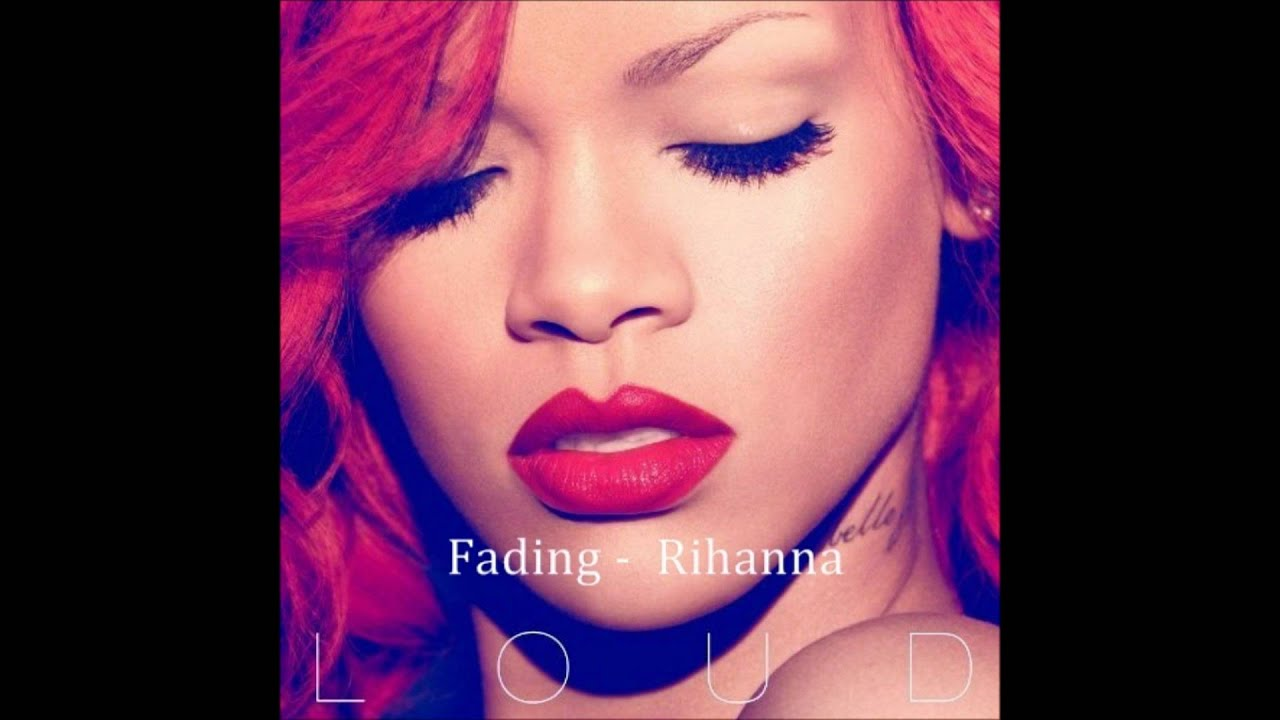 Fading Away - Rihanna - YouTube
