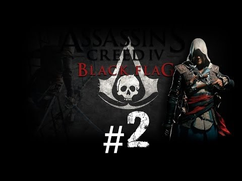 Playthrough [assassin's creed black flag] #2 le futut, le passe, le present