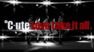℃-ute 『Love take it all』(MV)