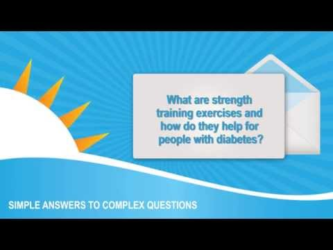 What are strength training exercises? How do they help for people with diabetes?
