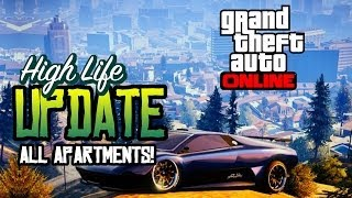 "GTA 5: HIGH LIFE UPDATE ""ULTIMATE PROPERTY GUIDE"" BEST"