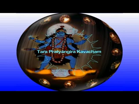 Tara Pratyangira Kavacham To Destroy the Enemies