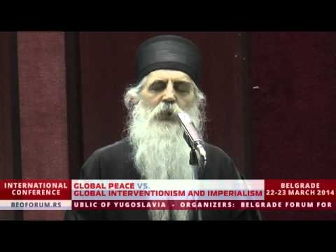 VLADIKA IRINEJ BULOVIĆ (SERBIA) - (Global Peace vs. Global Interventionism and Imperialism)