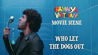 Who Let The Dogs Out Ramaiya Vastavaiya Scene Girish