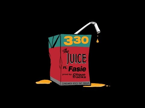 The Juice - 330 ft. Fasie