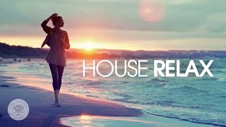 House Relax ✭ Spring Summer Mix