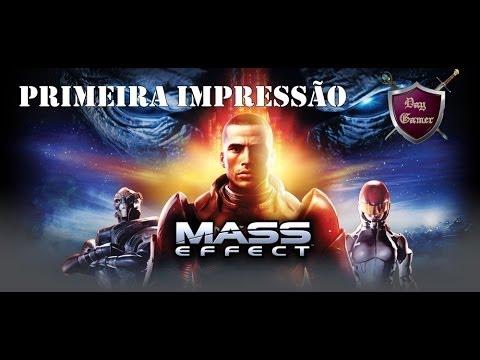 Mass Effect - Primeira Impressão