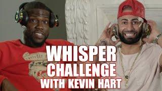HILARIOUS WHISPER CHALLENGE FT. KEVIN HART!