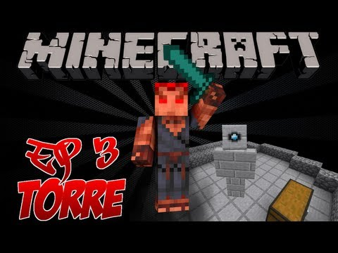 Minecraft Série de Mods - #3 - Atacando a battle tower & Mina XD