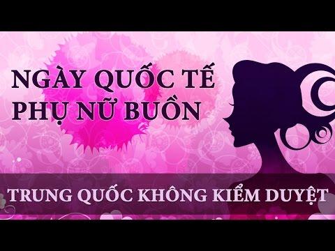 Bi thảm ngày Quốc tế phụ nữ ở Trung Quốc - TRUNG QUỐC KHÔNG KIỂM DUYỆT