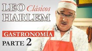 "Leo Harlem - Monólogo ""Gastronómico"" (Parte 2)"
