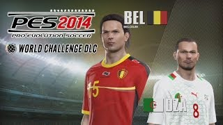 [NEW] PES 2014 World Challenge Mode With Belgium #1