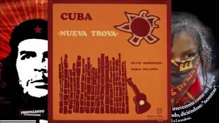 Silvio Rodríguez Pablo Milanés Cuba *Nueva Trova