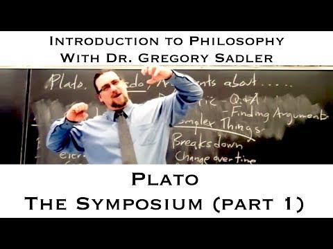 Intro to Philosophy: Plato, the Symposium (part 1)