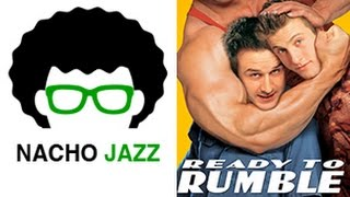 Nacho Jazz Análisis Ready to Rumble