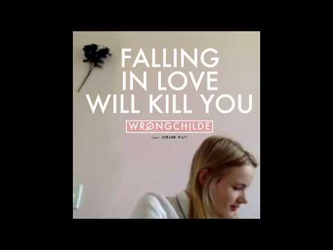 Wrongchilde - Falling In Love Will Kill You (feat. Gerard Way)