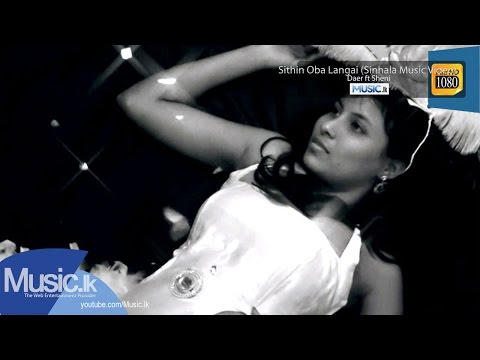 Sithin Oba Langai - Daer Official Full HD Video From