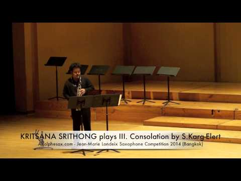 KRITSANA SRITHONG plays III Consolation by S Karg Elert