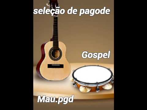 Seleção de Pagode Gospel