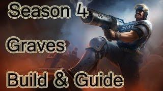League Of Legends Graves Build / Guide Season 4