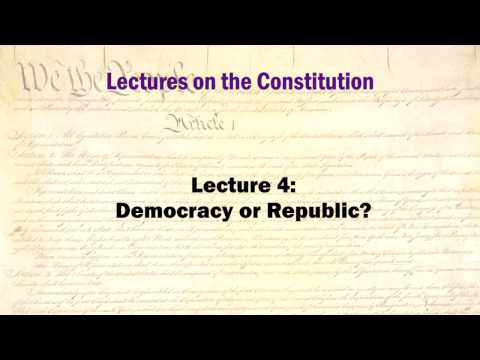 Constitution Lectures 4: Democracy or Republic? (HD version)