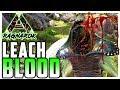 Ark Survival Evolved LEECH BLOOD Ragnarok