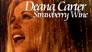 Country Deana Carter Strawberry Wine
