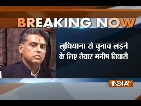 Manish Tewari to contest from Ludhiana, released from hospital