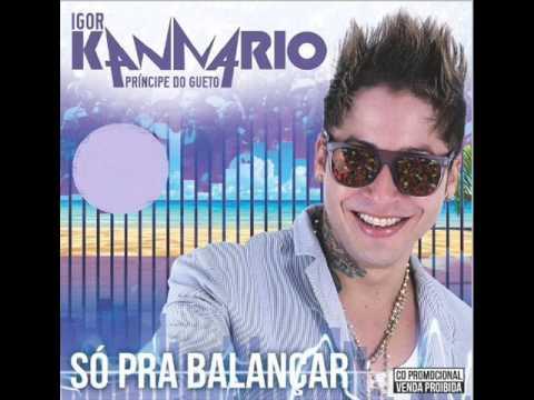 Igor Kannário (CD NOVO) - Só Pra Balançar (Verão 2014) • CD COMPLETO