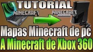 Como Pasar Mapas De Minecraft De Pc A Minecraft De Xbox