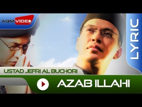 Ustad Jefri Al Buchori - Azab Illahi | Official Lyric Video