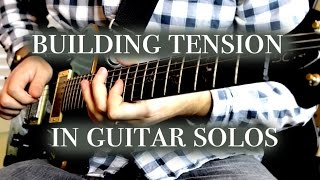 Guitar Solos: Tension and Release