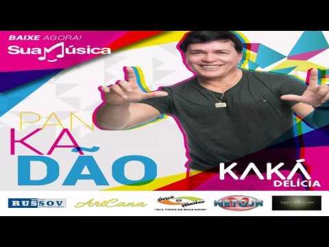 Pankadão Kaká Delicia (PKD) - CD Solo Kaká Grafith