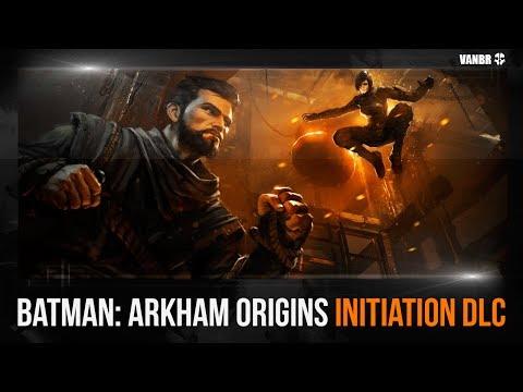 Batman: Arkham Origins - Initiation DLC (Dublado em PT-BR)
