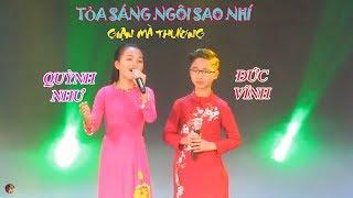 """""""Giận mà thương"""" - Đức Vĩnh & Quỳnh Như - """"Tỏa sáng Ngôi sao Nhí"""""""