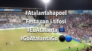 Q3 Preliminari UEL Atalanta-Hapoel Haifa, la festa con i tifosi