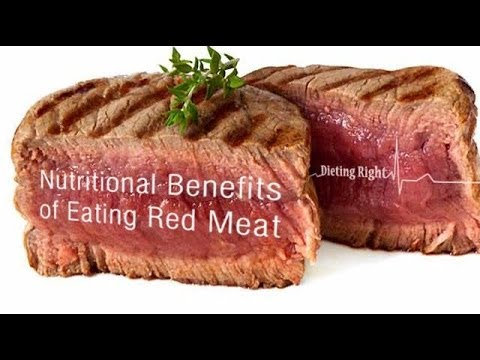 Nutritional Benefits of Eating Red Meat