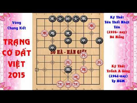 Chung ket Trang Co Dat Viet 2015 Trenh A Sang vs Ton That Nhat Tan