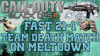 Black Ops 2: Fast 21-2 Team Death Match on Meltdown w/ M8A1 (Silencer/Extended Mags)