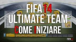 Fifa 14 Ultimate Team COME INIZIARE (Consigli Su Come