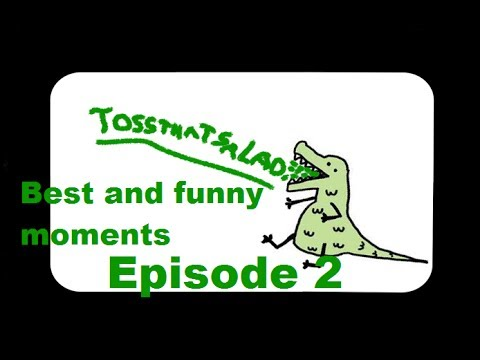 TOSSTHATSALAD best and funny moments - Episode 2 (Sub Special)