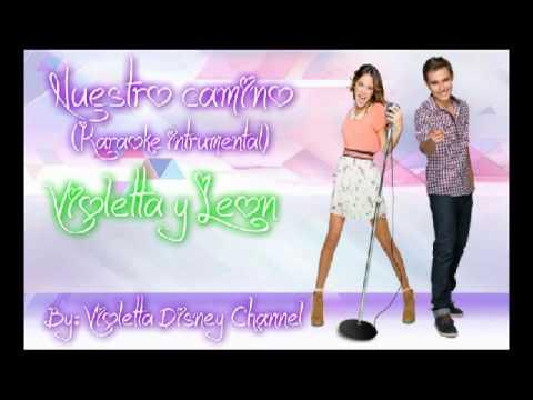 Violetta 2 Nuestro camino (Karaoke Instrumental)