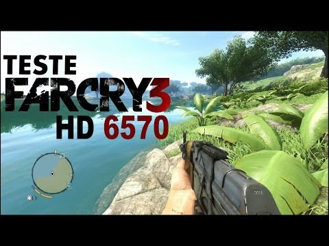Far Cry 3 - Teste Hd 6570