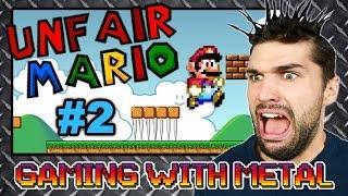 Unfair Mario #2 (Gaming w/ Metal)