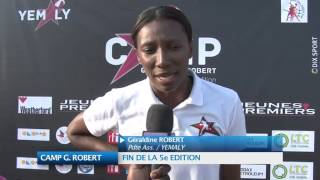 CAMP G. ROBERT : FIN DE 5e EDITION